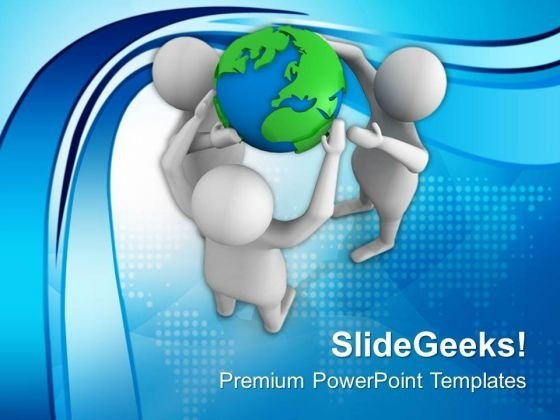 Holds Global Business With Team PowerPoint Templates Ppt Backgrounds For Slides 0613