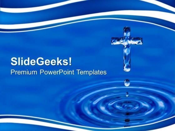 Holy Water Cross Christian PowerPoint Templates And PowerPoint Themes 0712