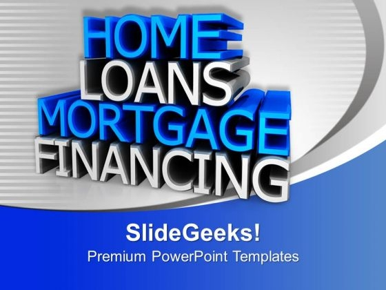Home Loan Finance Business PowerPoint Templates Ppt Backgrounds For Slides 1212