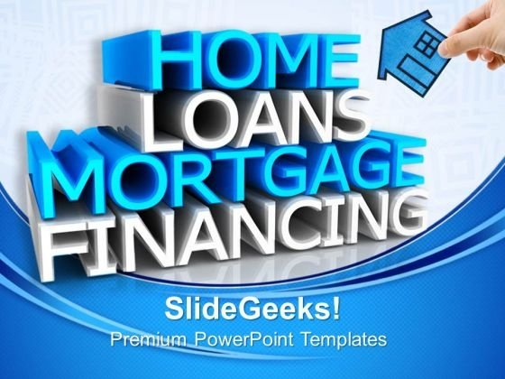 Home Loans Real Estate PowerPoint Templates And PowerPoint Themes 0812