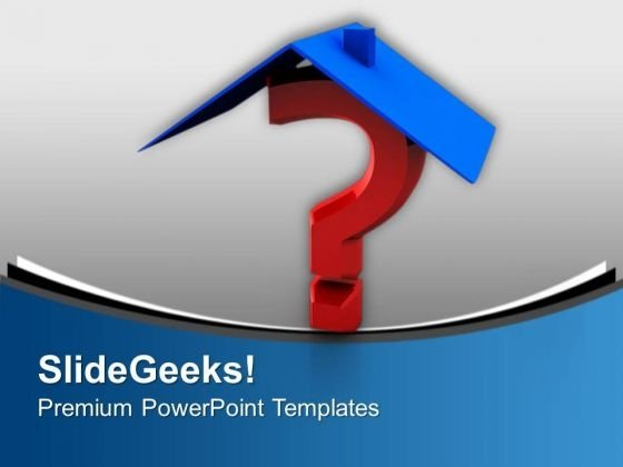 Home Questions Business Concept PowerPoint Templates Ppt Backgrounds For Slides 0313