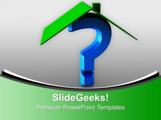 House And Question Mark Investment Shapes PowerPoint Templates Ppt Backgrounds For Slides 0113