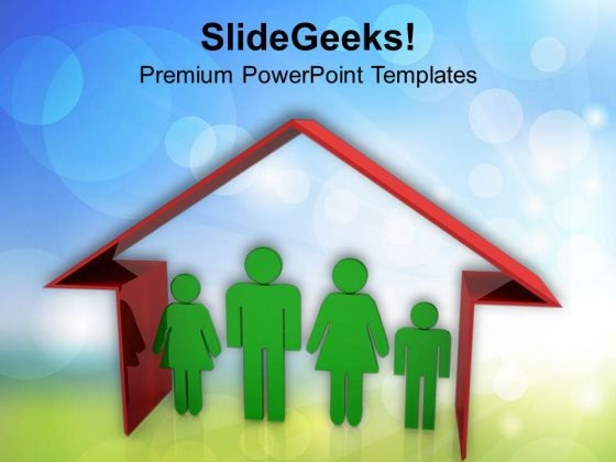 House Is Incomplte Without Family PowerPoint Templates Ppt Backgrounds For Slides 0713