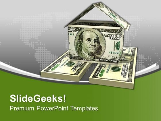 House Made From Dollar Bills Savings PowerPoint Templates Ppt Backgrounds For Slides 0213