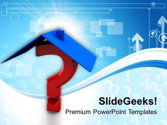 House Roof On Question Mark PowerPoint Templates Ppt Backgrounds For Slides 0113