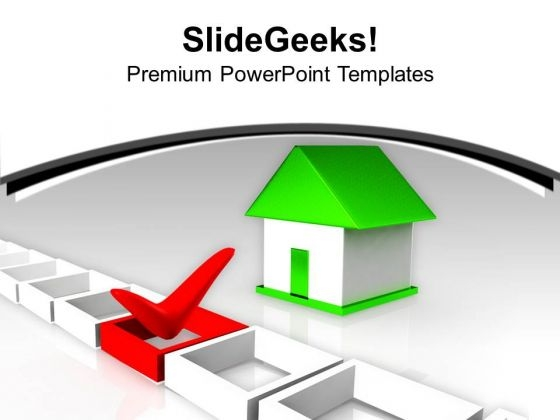 House With Tick Marked Right Choice Investment PowerPoint Templates Ppt Backgrounds For Slides 0113