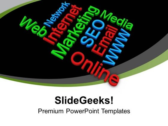 Internet Marketing Words Strategy PowerPoint Templates Ppt Backgrounds For Slides 0413