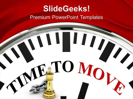 Its Time To Move Business Strategy Concept PowerPoint Templates Ppt Backgrounds For Slides 0413