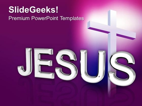 Jesus Faith Religion PowerPoint Templates Ppt Backgrounds For Slides 1112