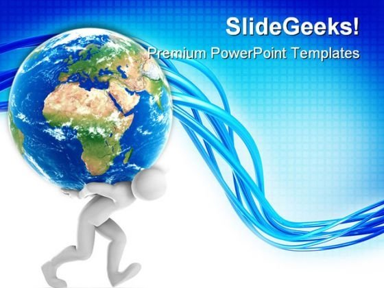 Joe Carrying Earth Globe PowerPoint Templates And PowerPoint Backgrounds 0311
