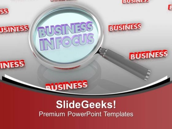 Keep Your Business In Focus PowerPoint Templates Ppt Backgrounds For Slides 0613