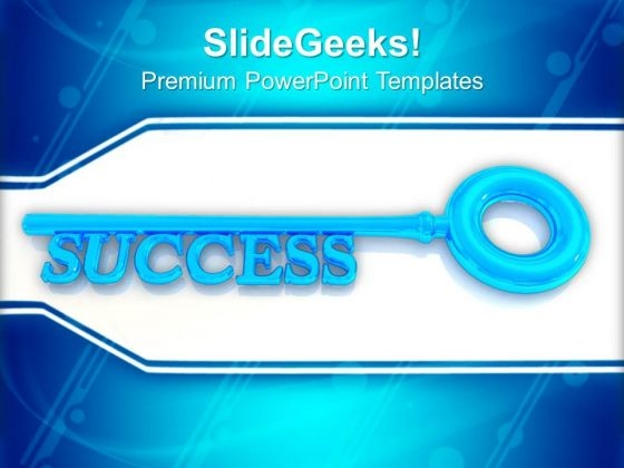 Key To Success Business PowerPoint Templates And PowerPoint Themes 1012