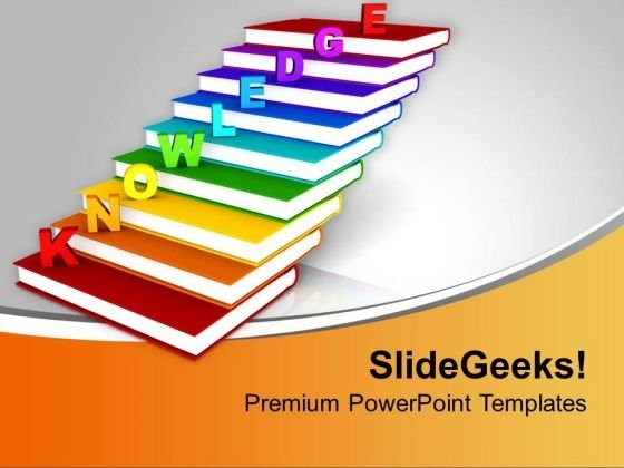 Knowledge On Books As Staircase Education PowerPoint Templates Ppt Backgrounds For Slides 0213