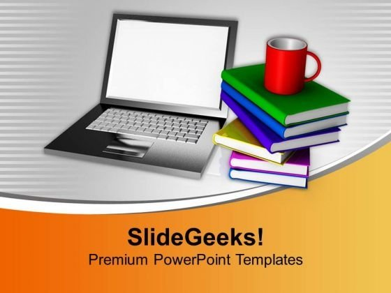 Laptop With Stack Of Books And Mug PowerPoint Templates Ppt Backgrounds For Slides 0213