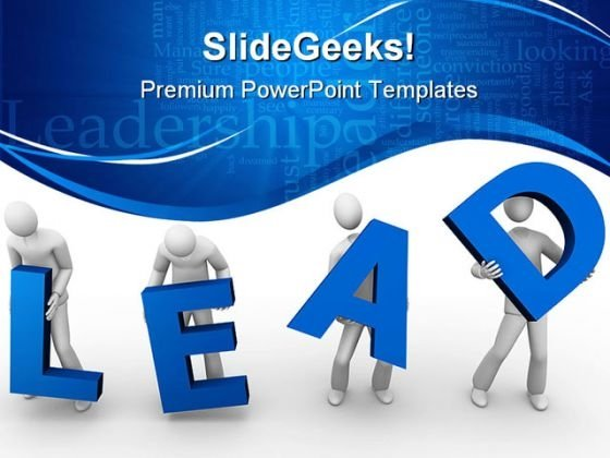 Lead People Leadership PowerPoint Backgrounds And Templates 0111