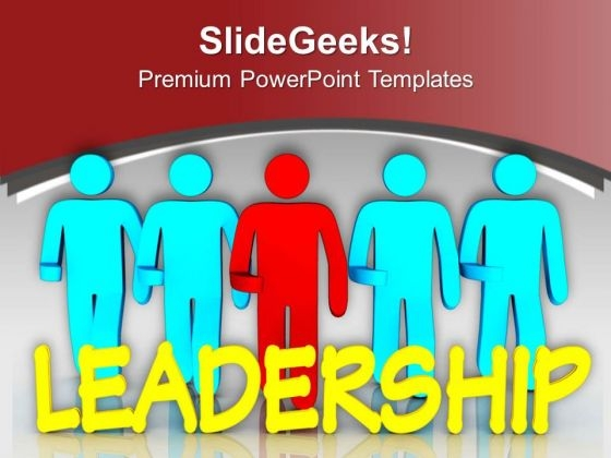 Leader Of A Team 3d Illustration PowerPoint Templates Ppt Backgrounds For Slides 0713