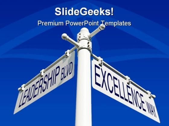 Leadership Blvd Excellence Way Symbol PowerPoint Templates And PowerPoint Backgrounds 0811