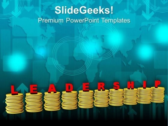 Leadership Gives More Business PowerPoint Templates Ppt Backgrounds For Slides 0713