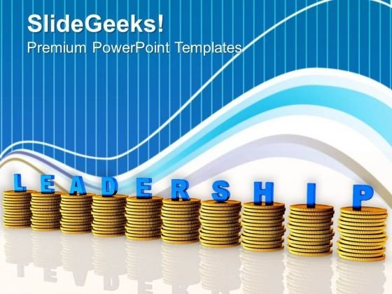 Leadership Is The Best Way PowerPoint Templates Ppt Backgrounds For Slides 0713