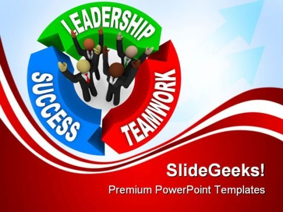 Leadership Teamwork Success Business PowerPoint Templates And PowerPoint Backgrounds 0311