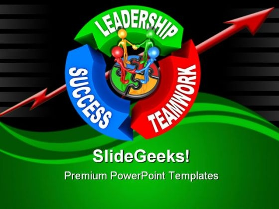 Leadership Teamwork Success Business PowerPoint Templates And PowerPoint Backgrounds 0711