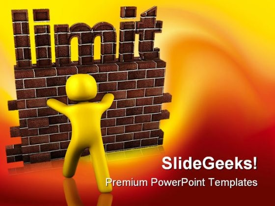 Limit Metaphor PowerPoint Themes And PowerPoint Slides 0411