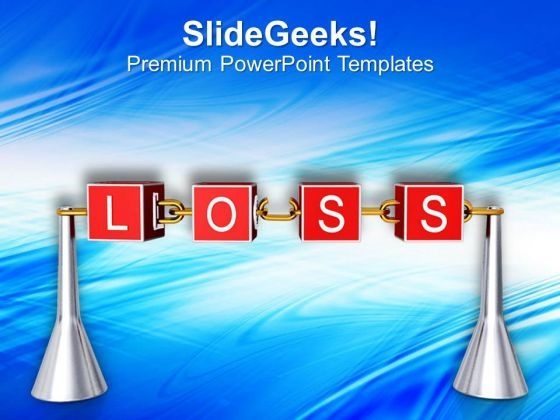 Loss In Business Growth PowerPoint Templates Ppt Backgrounds For Slides 0513