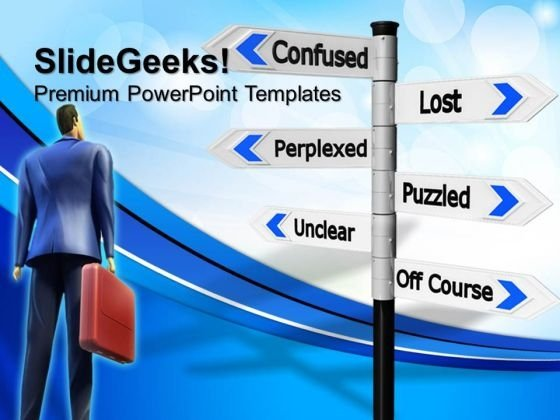 Lost And Confused Signpost Metaphor PowerPoint Templates And PowerPoint Themes 0712