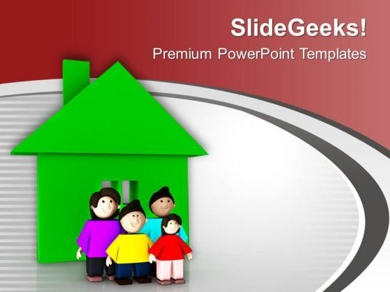 Make A Beautiful Home For Family PowerPoint Templates Ppt Backgrounds For Slides 0713