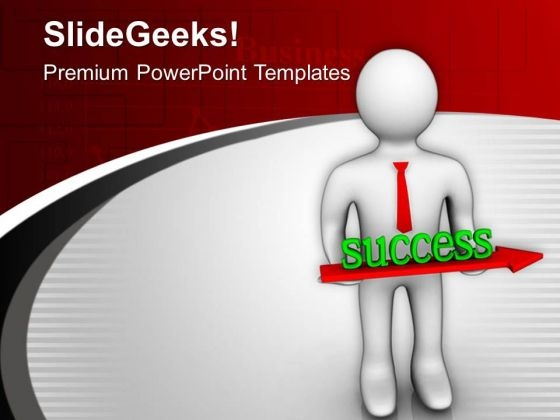 Make A Growth In Success PowerPoint Templates Ppt Backgrounds For Slides 0813
