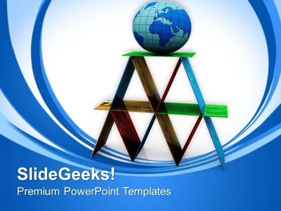 Make A Strong Base For Global Business PowerPoint Templates Ppt Backgrounds For Slides 0713