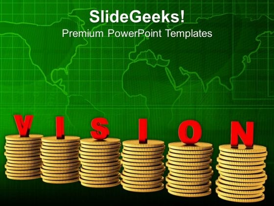 Make A Vision For Money Growth PowerPoint Templates Ppt Backgrounds For Slides 0713