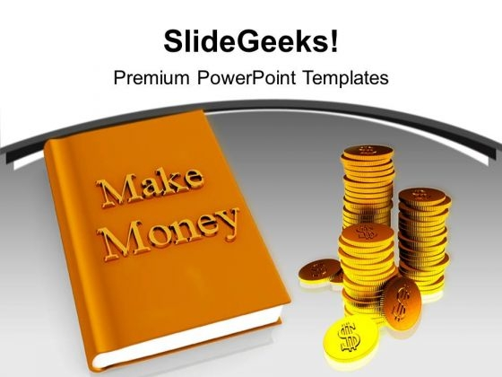 Make Money Business Finance PowerPoint Templates Ppt Backgrounds For Slides 1212