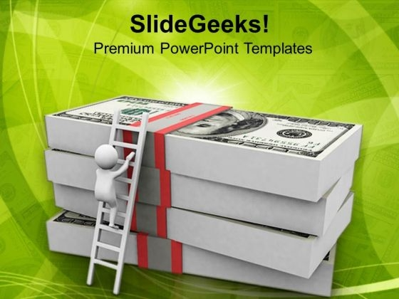 Man Climbing Up On Dollars PowerPoint Templates Ppt Backgrounds For Slides 0813