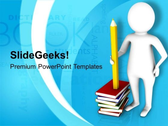 Man Holding A Large Pencil On Books PowerPoint Templates Ppt Backgrounds For Slides 0813