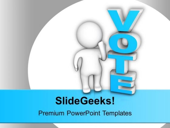 Man Standing Beside The Word Vote Future PowerPoint Templates Ppt Background For Slides 1112