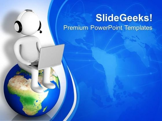 Man Using Laptop Wearing Headphones On Globe PowerPoint Templates Ppt Backgrounds For Slides 0713