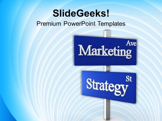 Marketing Ave Strategy St Signpost Business PowerPoint Templates Ppt Backgrounds For Slides 0113