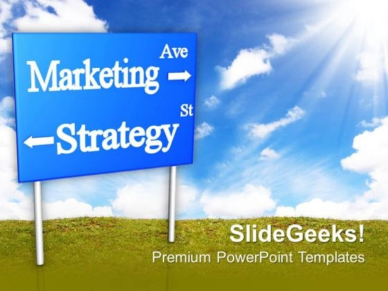 Marketing Strategy Signboard Business PowerPoint Templates Ppt Backgrounds For Slides 0213
