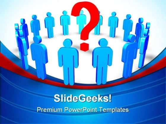 Men Around Question Mark Business PowerPoint Templates And PowerPoint Backgrounds 0311