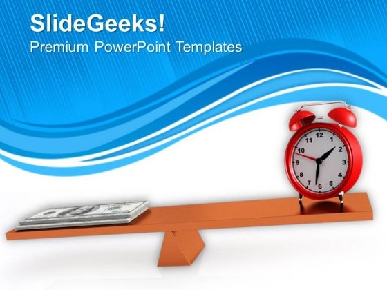 Money And Clock On Balancing Scale PowerPoint Templates Ppt Backgrounds For Slides 0713