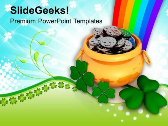 Money Pot And Three Clover Leafs Under Rainbow PowerPoint Templates Ppt Backgrounds For Slides 0313