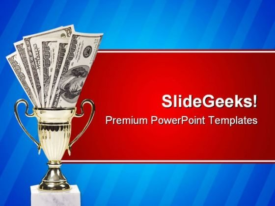 Money Wins Success PowerPoint Templates And PowerPoint Backgrounds 0211