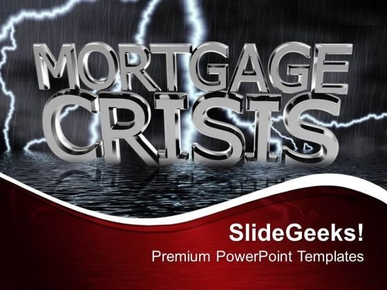 Mortgage Crisis Stock Market Investment PowerPoint Templates Ppt Backgrounds For Slides 0113
