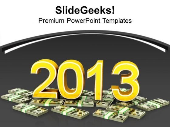 New Year On Dollar Notes Finance PowerPoint Templates Ppt Backgrounds For Slides 1112