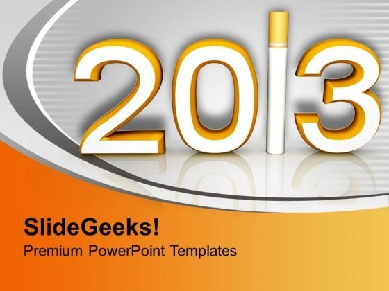 New Year Resolution 2013 Celebration Time PowerPoint Templates Ppt Backgrounds For Slides 0113