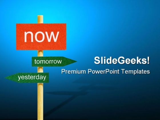 Now Signpost Business PowerPoint Themes And PowerPoint Slides 0611