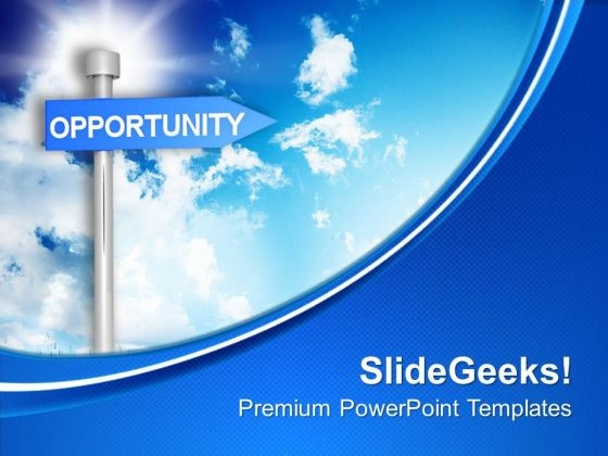 Opportunity Signpost On Blue Background PowerPoint Templates Ppt Backgrounds For Slides 0113