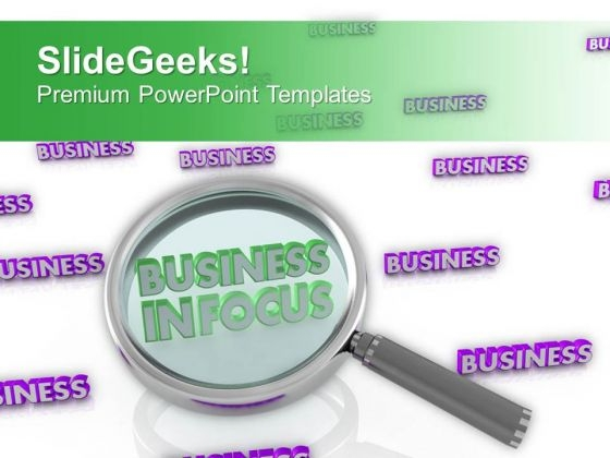Pay Attention To Put Business In Focus PowerPoint Templates Ppt Backgrounds For Slides 0613