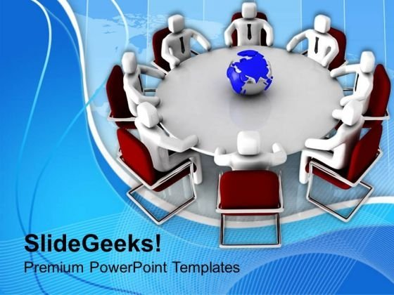 People Sitting In Meeting Around Globe PowerPoint Templates Ppt Backgrounds For Slides 0713